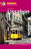 Lissabon Reiseführer Michael Müller Verlag: Individuell reisen mit vielen praktischen Tipps (MM-City)