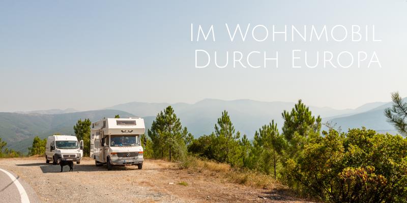 Wohnmobil Reiseberichte Reiseblog