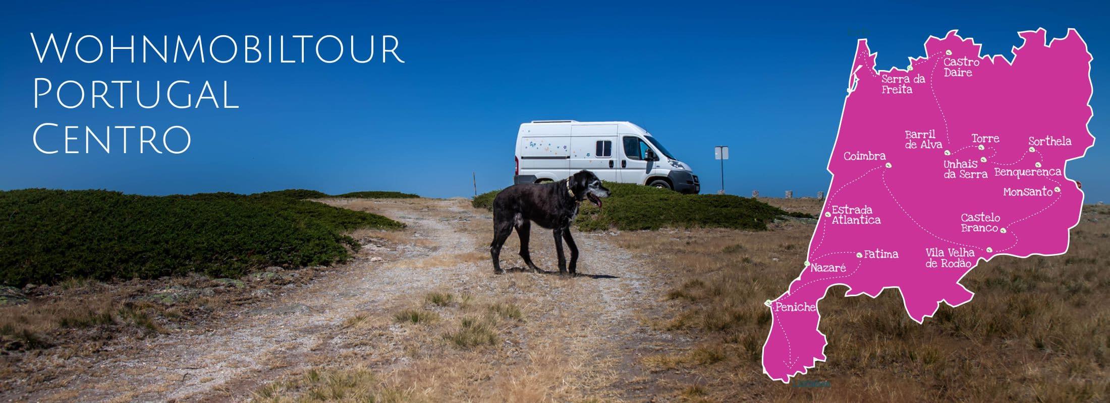 Wohnmobiltour Centro | mit dem Wohnmobil durch Portugal Teil III
